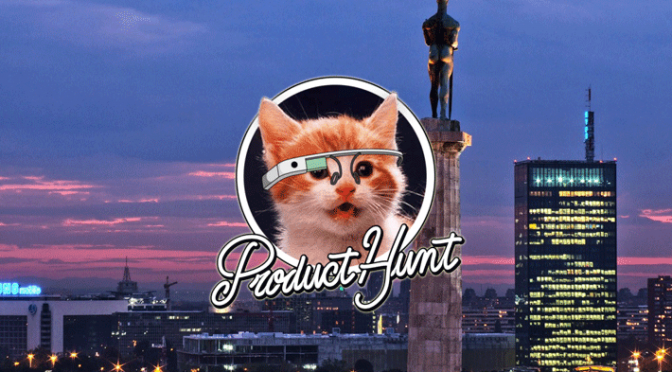 "Prvi regionalni ""Product Hunt Meetup"" u Beogradu"