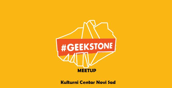 Geekstone meetup