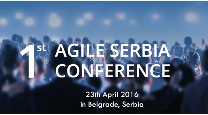 Agile Serbia Konferencija – 5 razloga ZA, nijedan protiv
