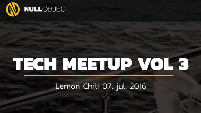 Null Object Tech meetup