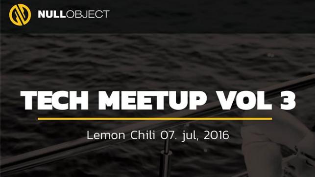 Null Object Tech meetup