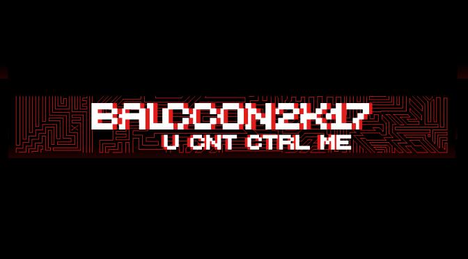 """BalCCon2k17 – U CNT CTRL ME"" - peti internacionalni hakerski kongres"