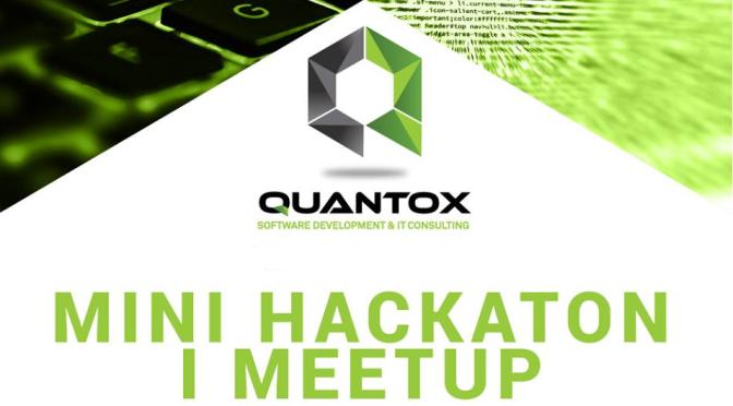 Quantox mini hackaton i meetup