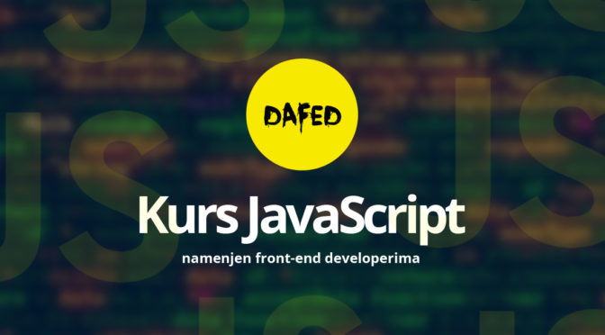 DaFED pokreće ONLINE kurs JavaScript namenjen front-end developerima