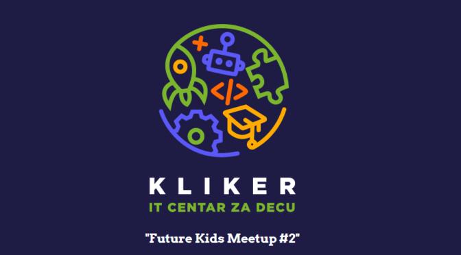 Future Kids meetup #2