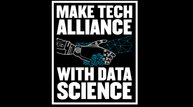 Make tech alliance with Data Science