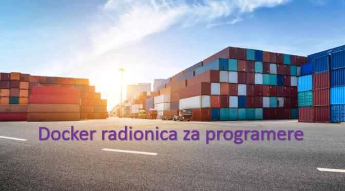 Besplatna Docker radionica za programere
