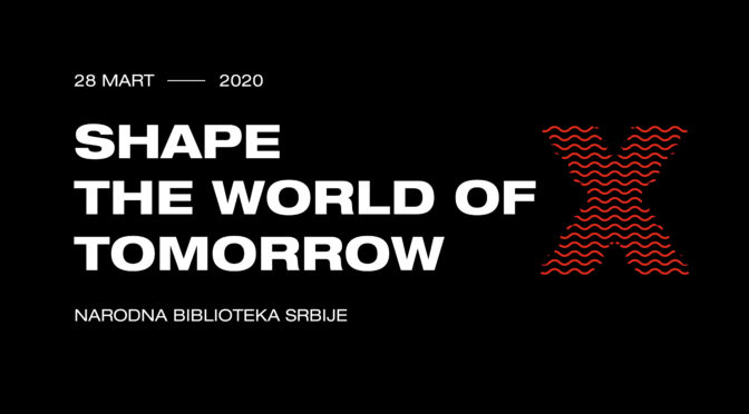 "TEDxBelgrade 2020 ""Shape the world of tomorrow"""