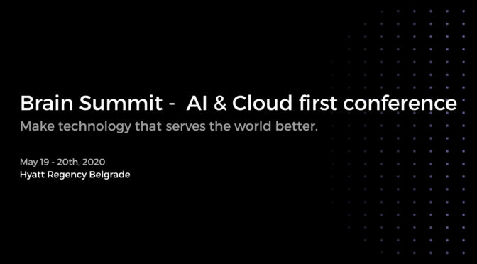 Brain Summit - AI & Cloud First Conference