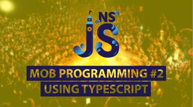 NS JS Mob Programming #2
