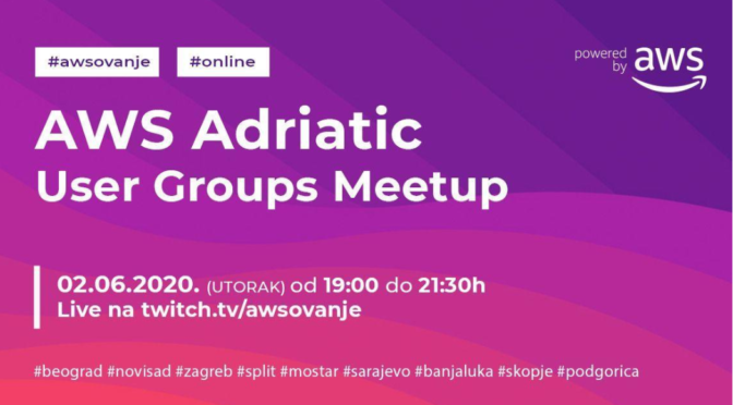 AWS Adriatic User Groups Meetup #1