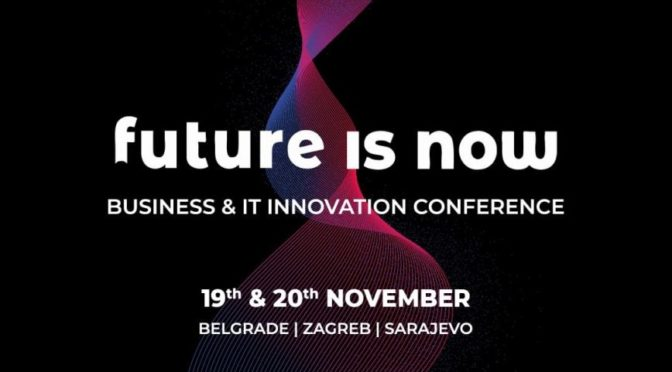 Future is NOW - Business & IT Innovation Conference