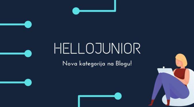 Sve što je važno za juniore na jednom mestu – HelloJunior kategorija na blogu!