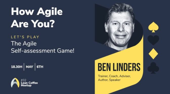 Meetup #32 How Agile Are You? Let's Play the Agile Self-assessment Game!