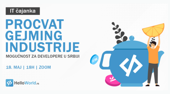 IT čajanka: Procvat gejming industrije u Srbiji