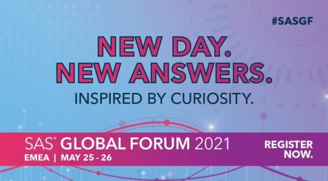 New Day. New Answers. - SAS global forum 2021